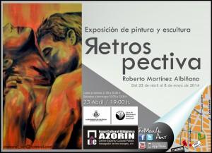 """Exposición """"Retrospectiva"""" de Roberto Martínez Albiñana."""
